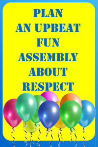 How To Plan a Respect Assembly